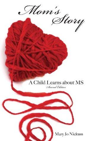 Moms Story, Mary Nickum