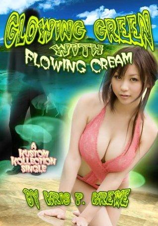 Glowing Green with Flowing Cream - Kreme Kustom Single #3  by  Kris P. Kreme