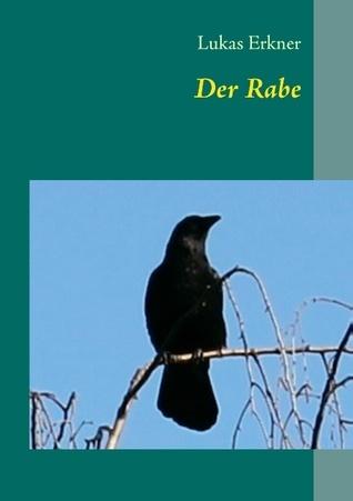 Der Rabe  by  Lukas Erkner