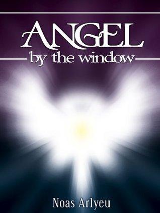 Angel the window by Noas Arlyeu