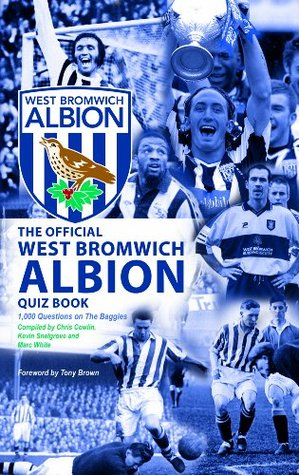 The Official West Bromwich Albion Quiz Book Chris Cowlin