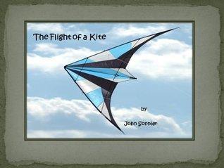 The Flight of a Kite John Sonnier