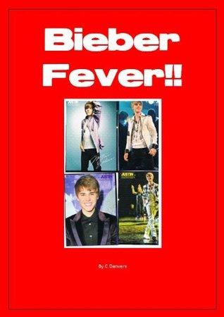 Bieber Fever C. Danvers
