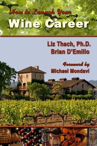 How to Launch your Wine Career Liz Thach