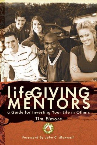 lifeGiving Mentors  by  Tim Elmore