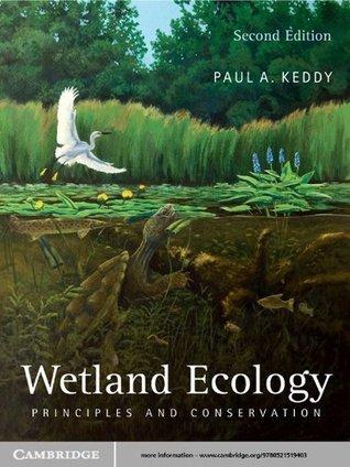 Wetland Ecology  by  Paul A. Keddy