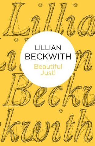 Beautiful Just! (Hebridean Tales 6) (Bello) (Lillian Beckwiths Hebridean Tales)  by  Lillian Beckwith