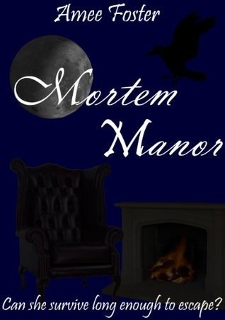 Mortem Manor (Mystics High Book Three) Amee Foster