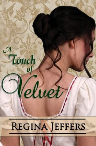 A Touch of Velvet  by  Regina Jeffers