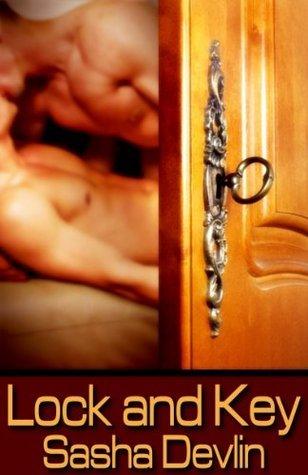 Lock And Key  by  Sasha Devlin