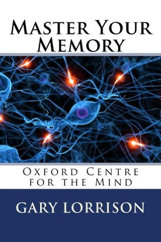 Master Your Memory  by  Gary Lorrison
