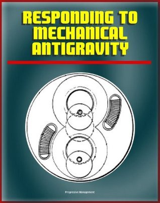 Responding to Mechanical Antigravity: NASA Scientists Review Proposals for Breakthrough Propulsion Using Mechanical Devices, including the Dean Drive, Oscillation Thrusters, Sticktion Drive World Spaceflight News