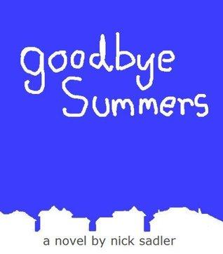Goodbye Summers Nick Sadler
