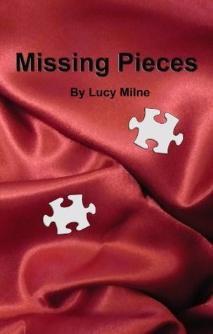 Missing Pieces (Cutting Loose #3)  by  Lucy Milne