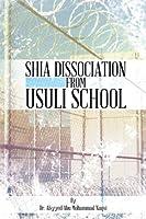 Shia Dissociation from Usuli School Alsyyed Abu Mohammad Naqvi