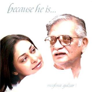 Because He Is Meghna Gulzar