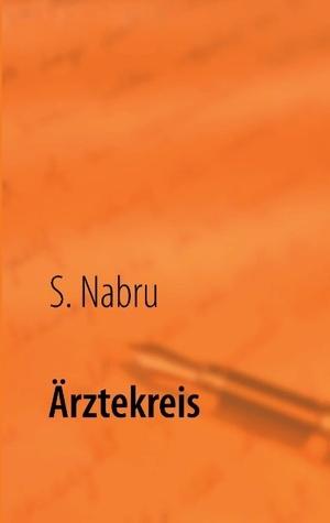 Ärztekreis Dr. Jörg Müller - Onkologe: Mit Beschreibung einer Selbsttherapie bei Krebserkrankungen S. Nabru