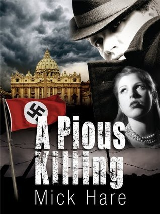 A Pious Killing  by  Mick Hare