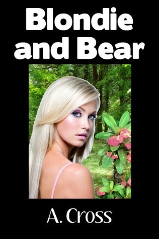 Blondie and Bear  by  A. Cross