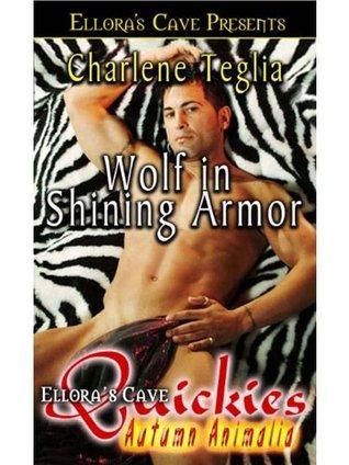 Wolf In Shining Armor Charlene Teglia