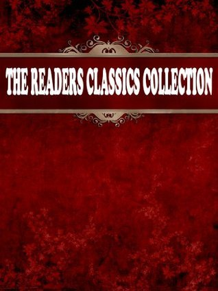 The Readers Classics Collection: Rudyard Kiplings Short Story Directory (In Chronological Order) Rudyard Kipling