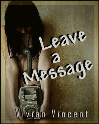 Leave a Message Vivian Vincent