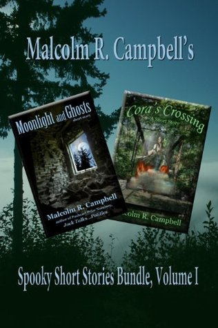 Malcolm Campbell Spooky Stories, Volume I Bundle pack Malcolm R. Campbell