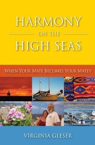 Harmony on the high seas Virginia Gleser