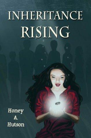 Inheritance Rising  by  Honey A. Hutson