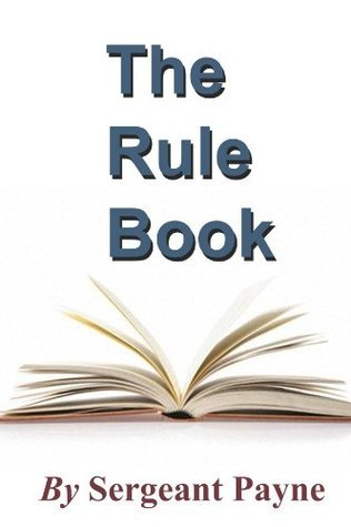 The Rule Book  by  Sergeant Payne