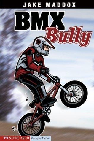 Jake Maddox: BMX Bully: 0 Jake Maddox