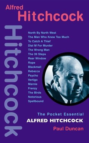 Alfred Hitchcock (Pocket Essential series)  by  Paul Duncan