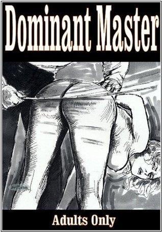 Dominant Master Mortimer Duncan