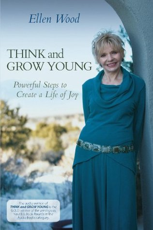 Think and Grow Young Ellen Wood