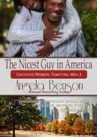 The Nicest Guy In America Angela Benson