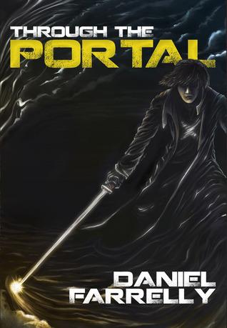 Through the Portal  by  Daniel Farrelly