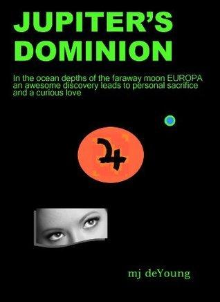 Jupiters Dominion Michael DeYoung