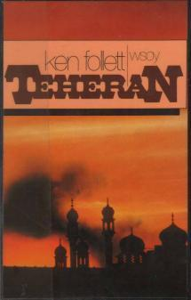 Teheran Ken Follett