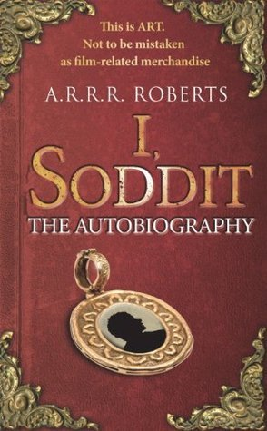 I, Soddit: The Autobiography Adam Roberts