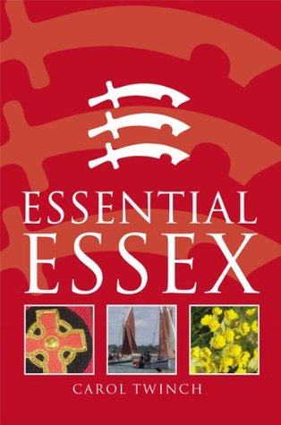 Essential Essex Carol Twinch