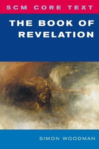 SCM Core Text The Book of Revelation  by  Simon Woodman