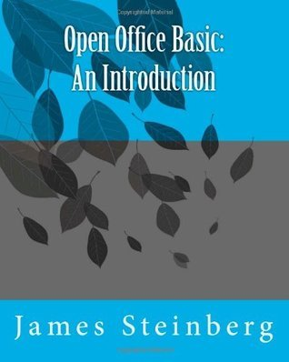 Open Office Basic: An Introduction James Steinberg