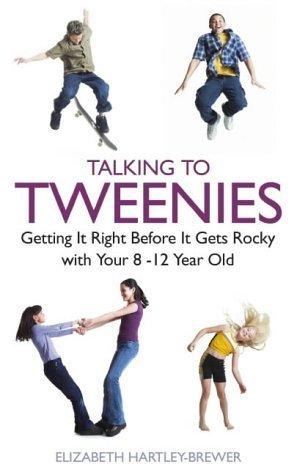 Talking to Tweenies  by  Elizabeth Hartley-Brewer