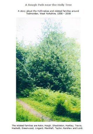 A Rough Path near the Holly Tree  by  Rosemary Stevenson (nee Hollinrake)
