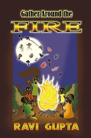 Gather Around the Fire Ravi Gupta