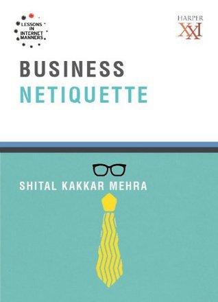 Business Netiquette (Harper 21) Shital Kakkar Mehra