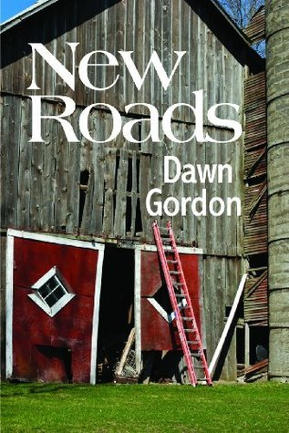 New Roads  by  Dawn Gordon