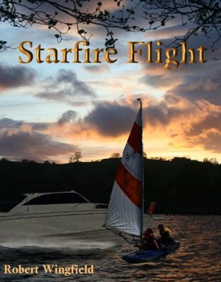 Starfire Flight  by  Robert Wingfield