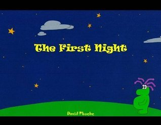 The First Night  by  David Phoebe