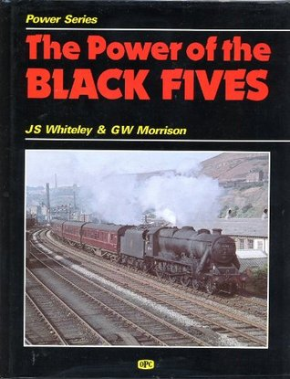 The Power of the Black Fives  by  J.S. Whiteley